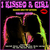I Kissed A Girl by Various Artists