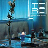 Toro Sushi & Restaurant Vol. 1 von Various Artists