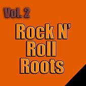 Rock N' Roll Roots, Vol. 2 von Various Artists
