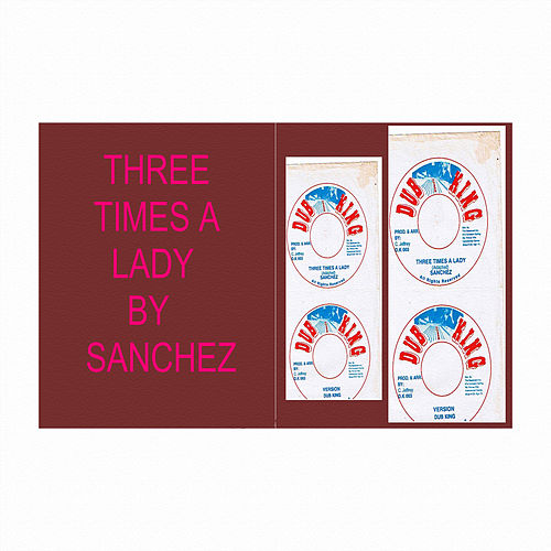 Three Times a Lady by Sanchez
