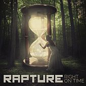 Right on Time by Rapture