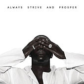 Always Strive and Prosper by A$AP Ferg