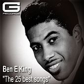 The 25 Best Songs von Ben E. King