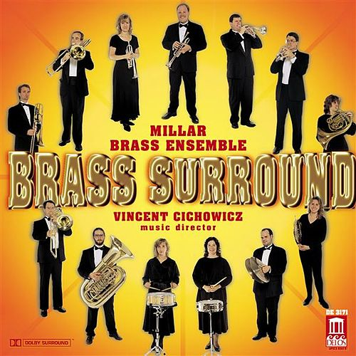 MILLER BRASS ENSEMBLE: Brass Surround by Various Artists
