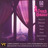 Orchestra Music - BIZET, G. / DEBUSSY, C. / SAINT-SAENS, C. / RAVEL, M. / FAURE, G. / SATIE, E. (A French Romance) by Various Artists