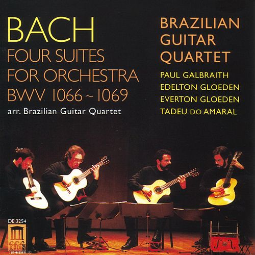 BACH, J.S.: Overture (Suite) Nos. 1-4 (arr. for guitar quartet) (Brazilian Guitar Quartet) by Brazilian Guitar Quartet