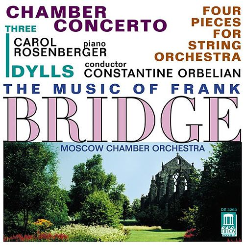 ORBELIAN, C.: Chamber Concerto for Piano and Strings / HINDMARSCH, P.: To John, in Memoriam / 3 Idylls (Moscow Chamber Orchestra) by Various Artists