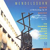 MENDELSSOHN, F.: Sextet for Piano and Strings in D major / String Octet in E flat major (Lincoln Center Chamber Music Society) by members Lincoln Center Chamber Music Society