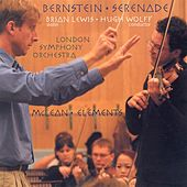 BERNSTEIN, L.: Serenade / MCLEAN, M.: Elements by Brian Lewis
