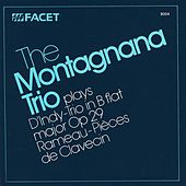 INDY, V.: Trio, Op. 29 / RAMEAU, J.P.: Concert No. 5 in D minor (Montagnana Trio) by Montagnana Trio