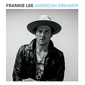 American Dreamer by Frankie Lee