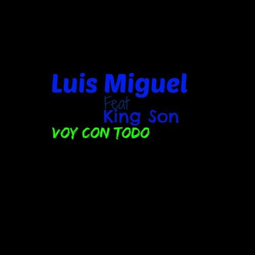 Voy Con Todo by Luis Miguel