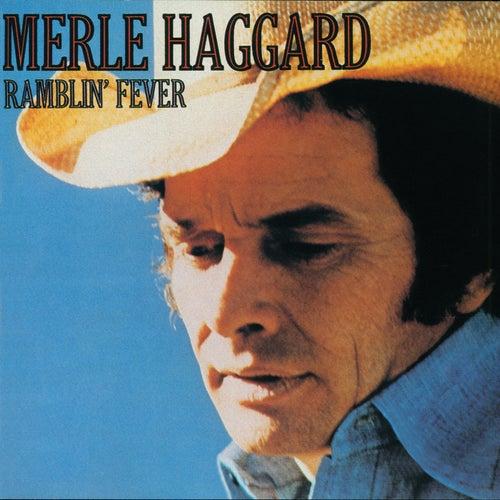 Ramblin' Fever by Merle Haggard