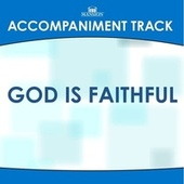 God Is Faithful (Made Popular by Gold City) [Accompaniment Track] by Mansion Accompaniment Tracks