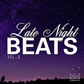 Late Night Beats Vol. 8 by Various Artists