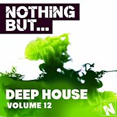Nothing But... Deep House, Vol. 12 - EP by Various Artists