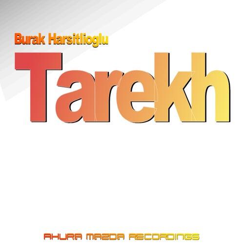 Tarekh by Burak Harsitlioglu