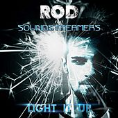 Light It Up (feat. Soundstreamers) by Rod