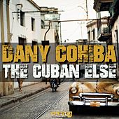 Cuban Else by Dany Cohiba