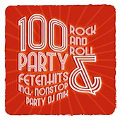 100 Rock and Roll Party & Fetenhits von Various Artists