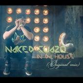 In da House (Original Mix) by Naked Guazo