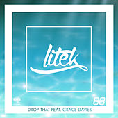 Drop That (Radio Edit) von LiTek