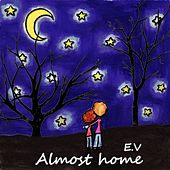 Almost Home by Ev