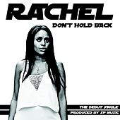 Don't Hold Back by Rachel