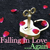 Falling In Love... Again von Various Artists