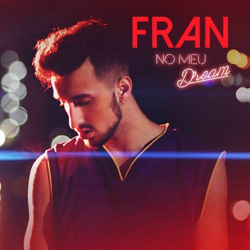 No Meu Dream by Fran