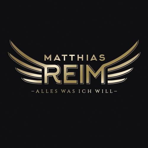 Alles was ich will by Matthias Reim