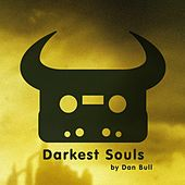 Darkest Souls by Dan Bull