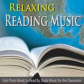Relaxing Reading Music: Solo Piano Music to Read By, Study Music for the Classroom by Robbins Island Music Group