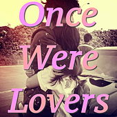 Once Were Lovers von Various Artists