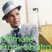 Ultimate Frank Sinatra von Frank Sinatra