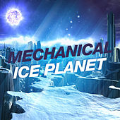 Mechanical Ice Planet by Various Artists