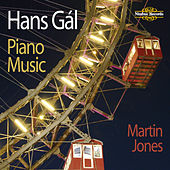 Hans Gál: Piano Music by Martin Jones