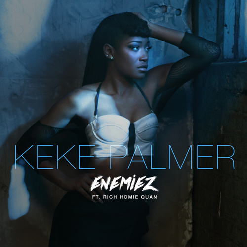 Enemiez by Keke Palmer