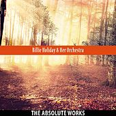 The Absolute Works by Billie Holiday