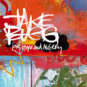 Love, Hope And Misery by Jake Bugg