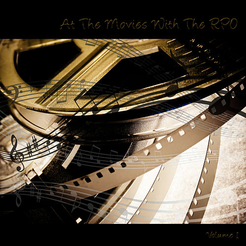 RPO - At The Movies Vol. 1 by Royal Philharmonic Orchestra