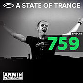 A State Of Trance Episode 759 by