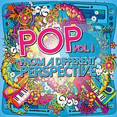 Pop from a Different Perspective, Vol. 1 by Various Artists