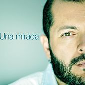 Una Mirada by Edgar Oceransky