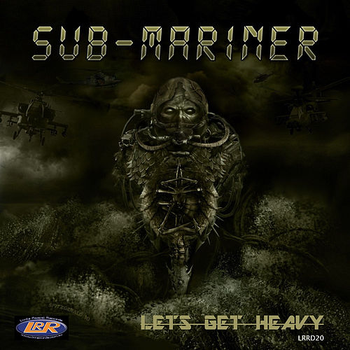 Let's Get Heavy by Submariner