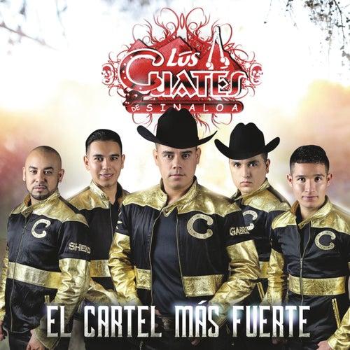 El Cartel Más Fuerte by Los Cuates De Sinaloa