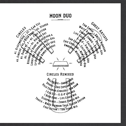 Circles Remixed by Moon Duo