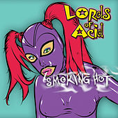 Smoking Hot von Lords of Acid