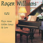 Plays More Golden Songs Of Love by Roger Williams