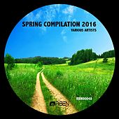Spring Compilation 2016 by Various Artists